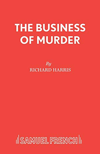 9780573110177: The Business of Murder