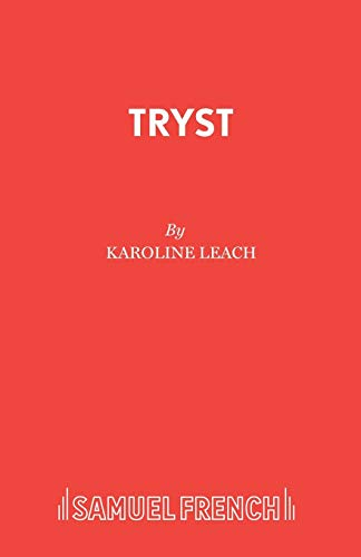 9780573110641: Tryst