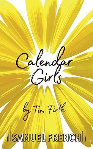 9780573110672: Calendar Girls