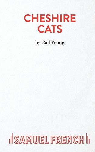 9780573110818: Cheshire Cats
