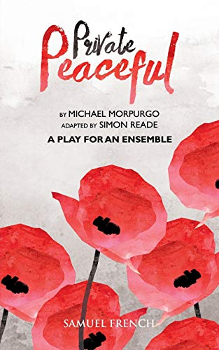 9780573110955: Private Peaceful - A Play for an Ensemble
