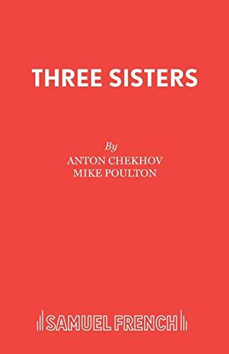 9780573110962: Three Sisters