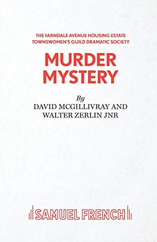 Farndale Avenue Housing Estate Townswomen's Guild Dramatic Society Murder Mystery (Acting ...