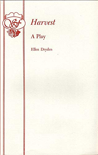 Harvest (Acting Edition) (9780573111716) by Ellen Dryden