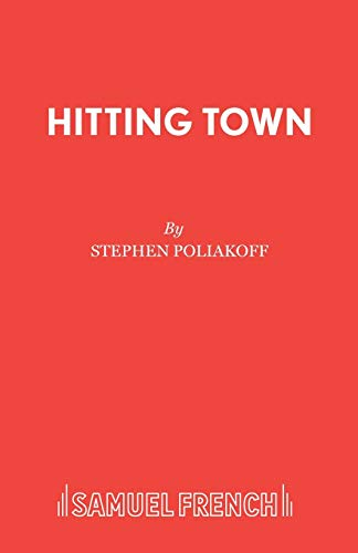 Hitting Town (Acting Edition): Stephen Poliakoff