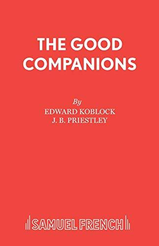 9780573111976: The Good Companions