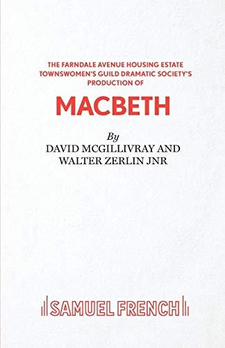 9780573112690: Farndale Avenue... Macbeth - A Comedy (Acting Edition)