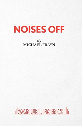 9780573113123: Noises Off - A Play