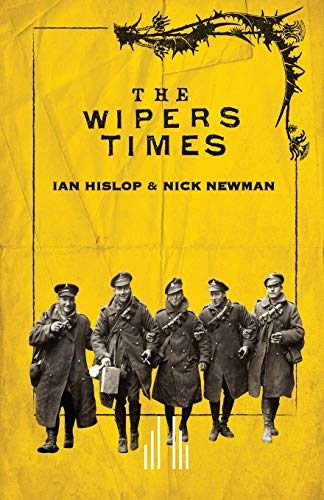 The Wipers Times: Newman, Nick