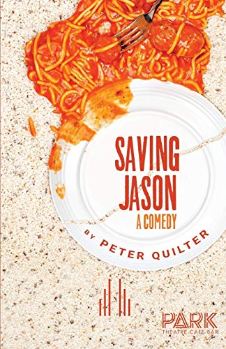 Saving Jason (0573113548) by Peter Quilter