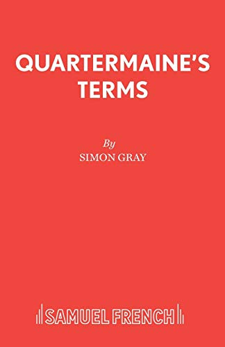 9780573113642: Quartermaine's Terms : A Play