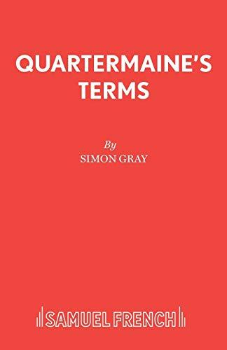 9780573113642: Quartermaine's Terms (Acting Edition)