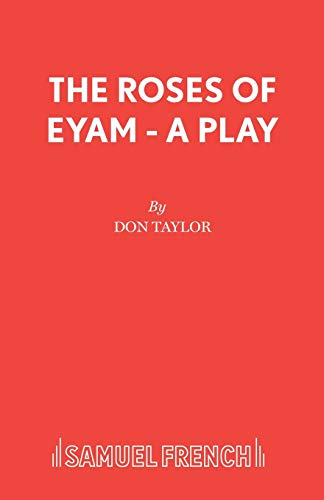 9780573113864: The Roses of Eyam - A Play (Acting Edition)