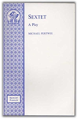 9780573114199: Sextet (Acting Edition)