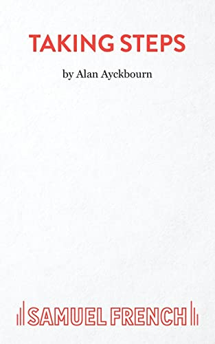 9780573114250: Taking Steps - A Farce (Acting Edition)