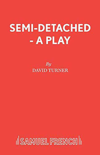 9780573114564: Semi-Detached - A Play
