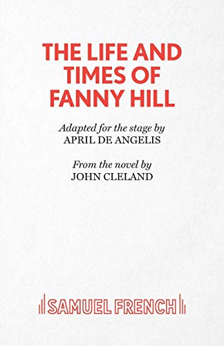 The Life and Times of Fanny Hill: April De Angelis