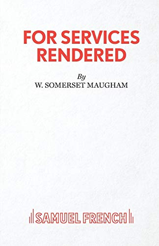 9780573114670: For Services Rendered