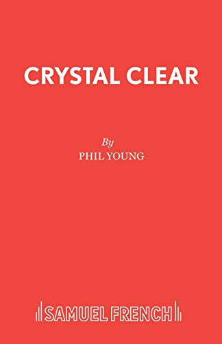 9780573115219: Crystal Clear (Acting Edition S.)