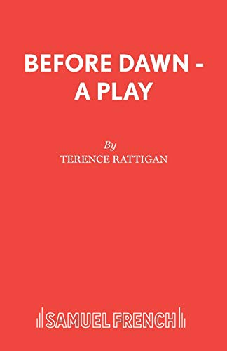 9780573120176: Before Dawn - A Play (Acting Edition)