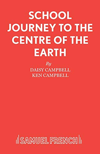 9780573150333: School Journey to the Centre of the Earth