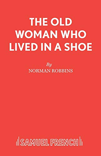 The Old Woman Who Lived in a Shoe: Norman Robbins