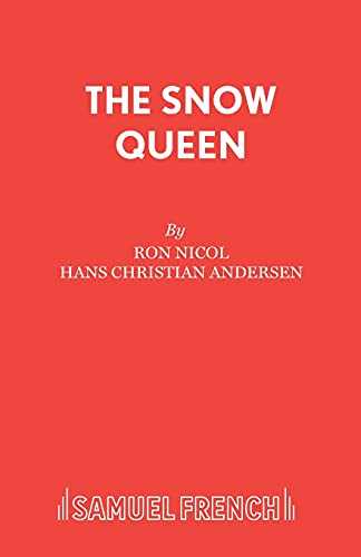 9780573165030: The Snow Queen (Acting Edition)