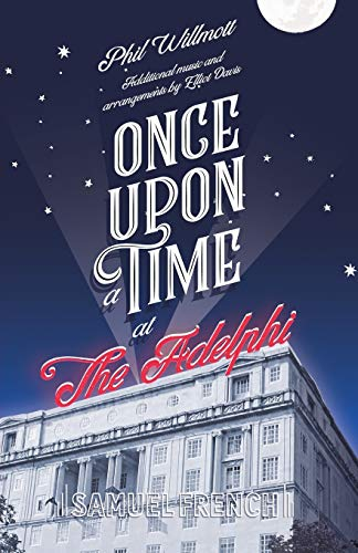 9780573180200: Once Upon a Time at the Adelphi