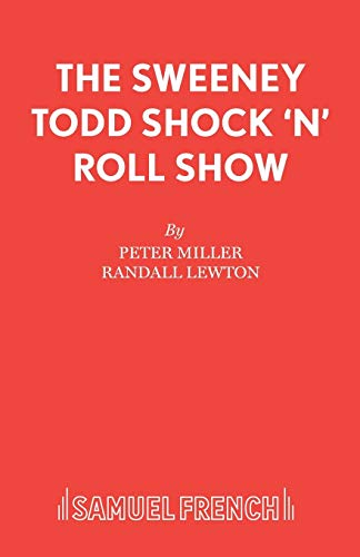 9780573180309: The Sweeney Todd Shock 'n' Roll Show (Acting Edition)