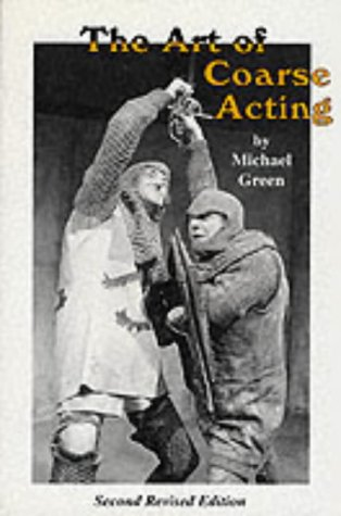 9780573190292: The Art of Coarse Acting