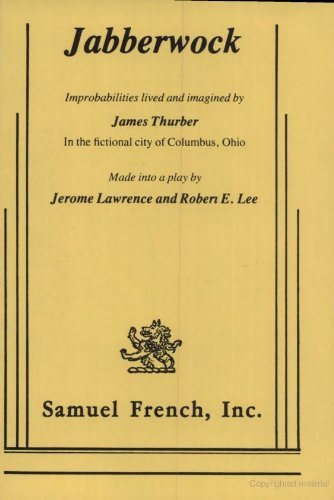 9780573600104: Jabberwock: Improbabilities Lived and Imagined By James Thurber in the Fictional City of Columbus, Ohio