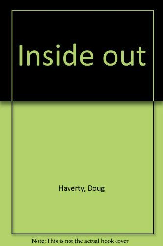 Inside out: Doug Haverty