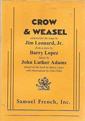 9780573600333: Crow & weasel