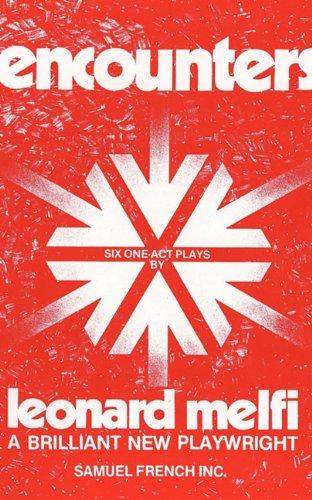 Encounters: Six One-Act Plays: Melfi, Leonard