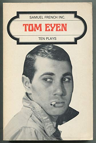 Tom Eyen Ten Plays