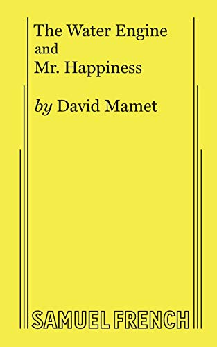 The Water Engine/Mr. Happiness: David Mamet