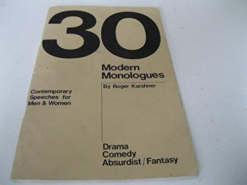 9780573600784: Thirty Modern Monologues