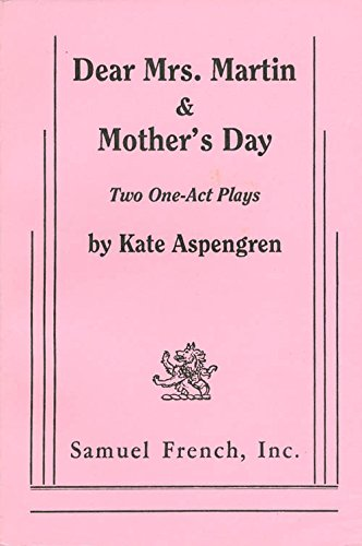 9780573601446: Dear Mrs. Martin & Mother's Day: Two One-Act Plays