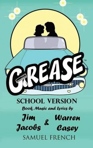 9780573601804: Grease, School Version (Samuel French Acting Edition)