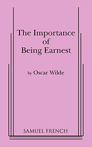 9780573601903: The Importance of Being Earnest: A Play in Three Acts (Actor's Edition)