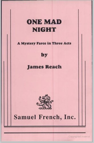 9780573602443: One Mad Night: A Mystery Farce in Three Acts