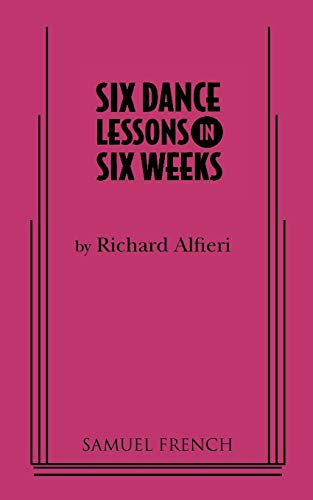 9780573602795: Six Dance Lessons in Six Weeks