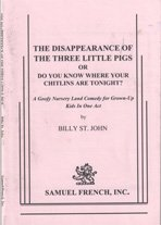9780573603242: The Disappearance of the Three Little Pigs