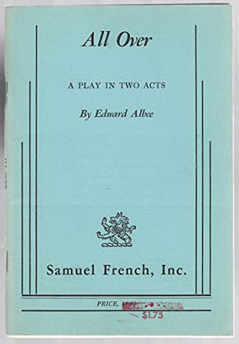 All Over: A Play in Two Acts: Edward Albee