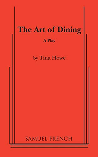 9780573605703: The Art of Dining: A Comedy