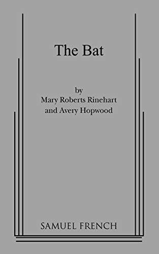 The Bat: Hopwood, Avery,Rinehart, Mary