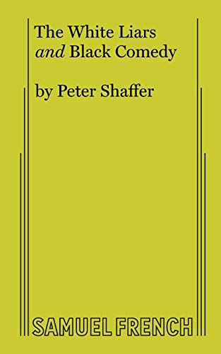 The White Liars, and Black Comedy: Two: Shaffer, Peter