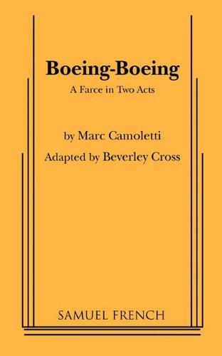 Boeing-Boeing: A farce in two acts by Cross, Beverley: Beverley Cross