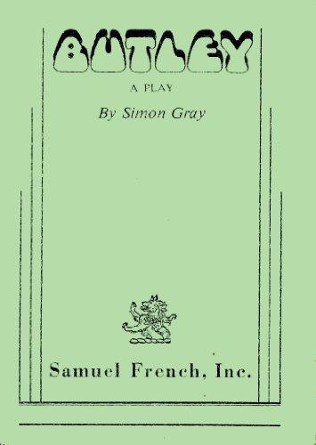 Butley: A Play: Simon Gray
