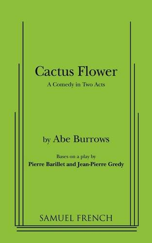 Cactus Flower (Acting Edition): Abe Burrows; Adapter-Jean-Pierre